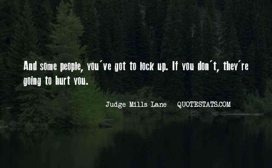 Judge Mills Lane Quotes #1677439