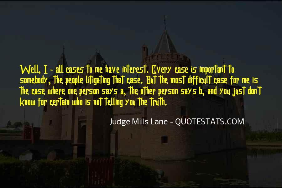 Judge Mills Lane Quotes #1808168