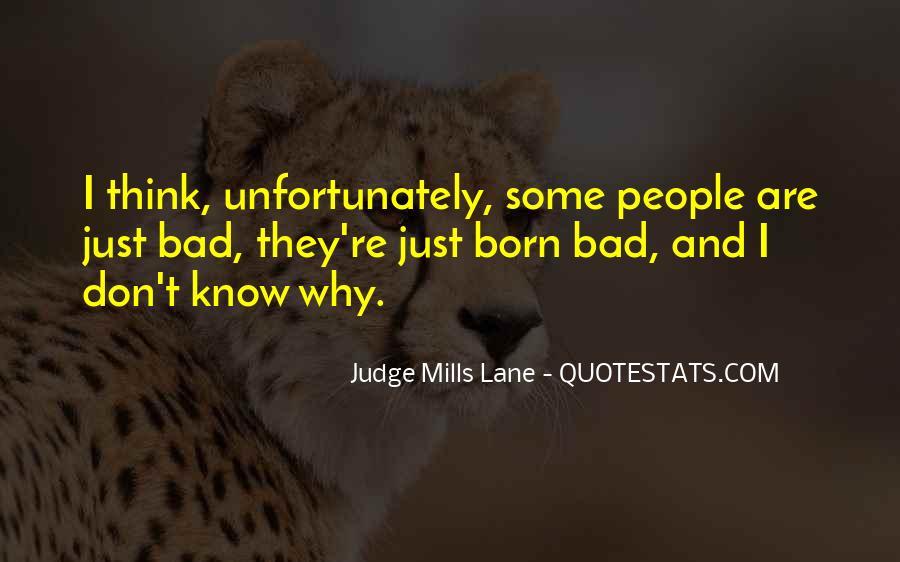 Judge Mills Lane Quotes #550022