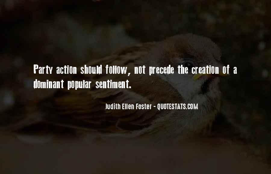 Judith Ellen Foster Quotes #1832414