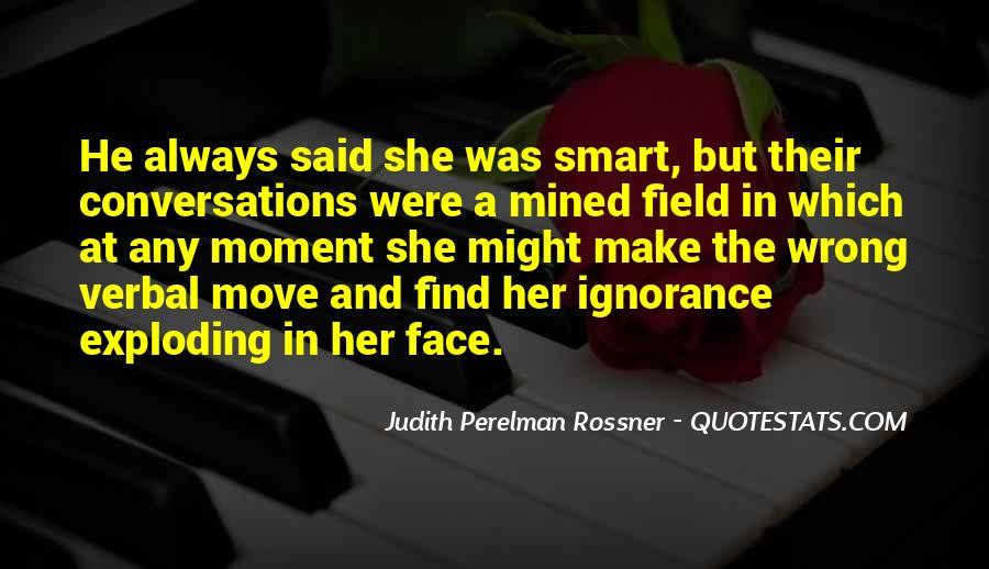 Judith Perelman Rossner Quotes #1445222