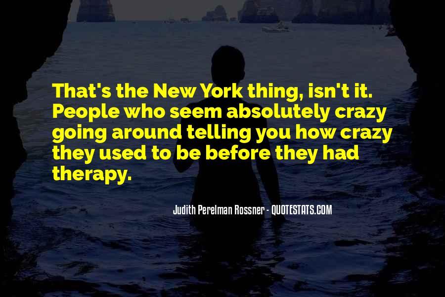 Judith Perelman Rossner Quotes #1630358