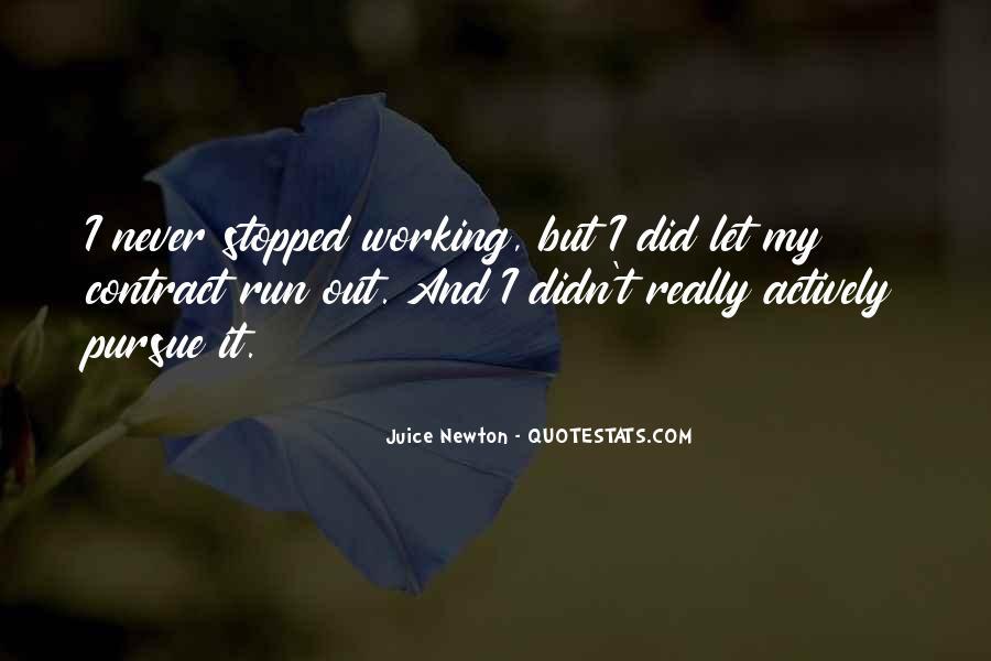Juice Newton Quotes #1374164
