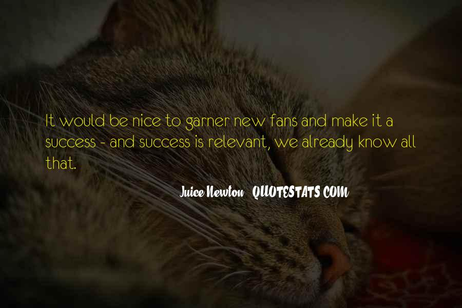 Juice Newton Quotes #390679