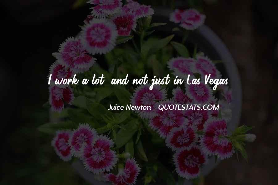 Juice Newton Quotes #594314