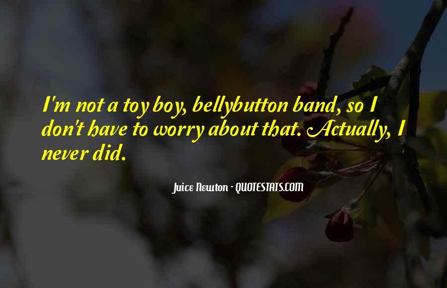 Juice Newton Quotes #633127
