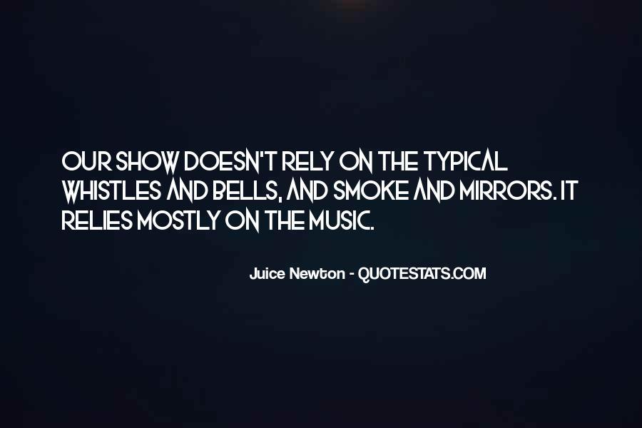 Juice Newton Quotes #847982