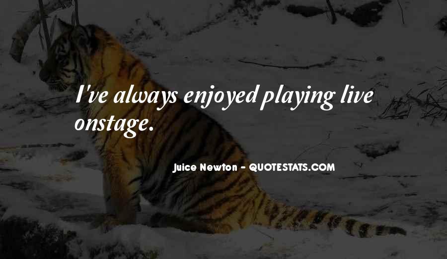 Juice Newton Quotes #970900