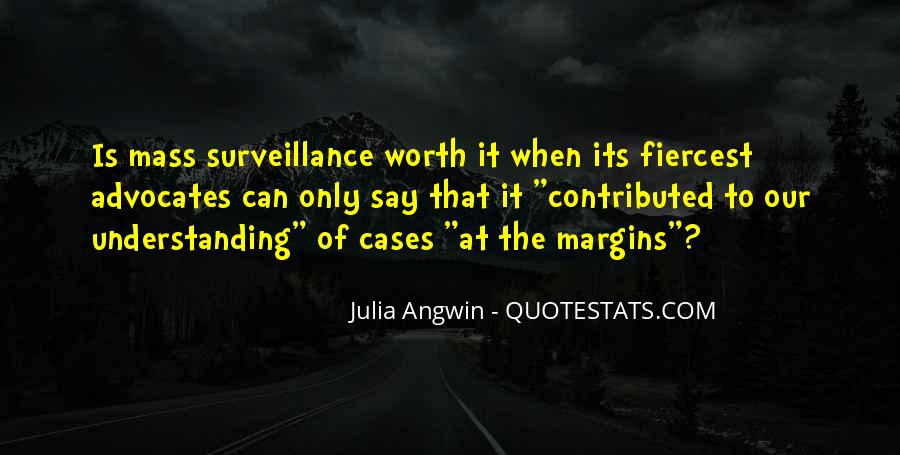 Julia Angwin Quotes #1153889