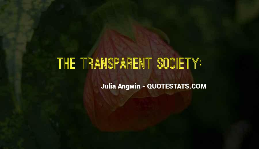Julia Angwin Quotes #1633841