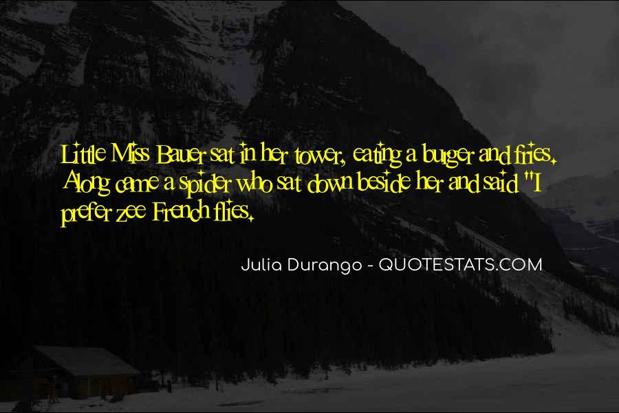 Julia Durango Quotes #1415922