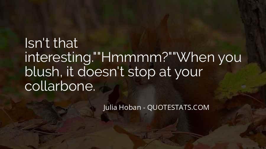 Julia Hoban Quotes #1674367