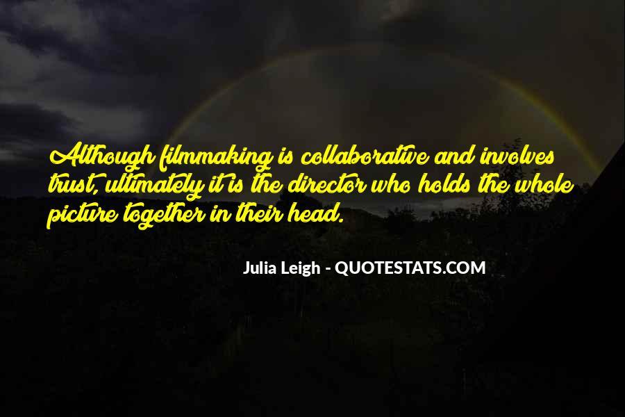 Julia Leigh Quotes #1115739