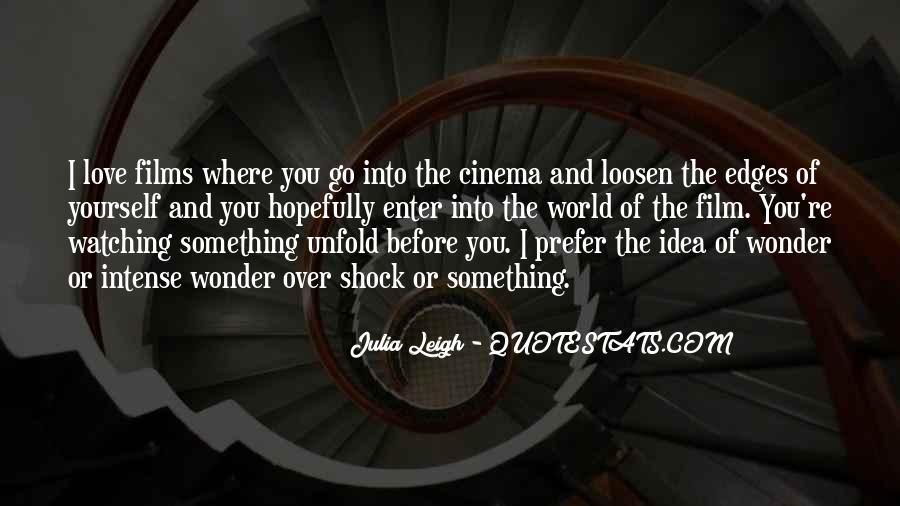 Julia Leigh Quotes #1220604