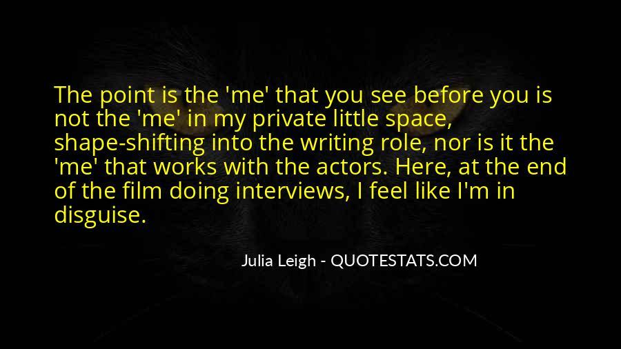 Julia Leigh Quotes #1371849