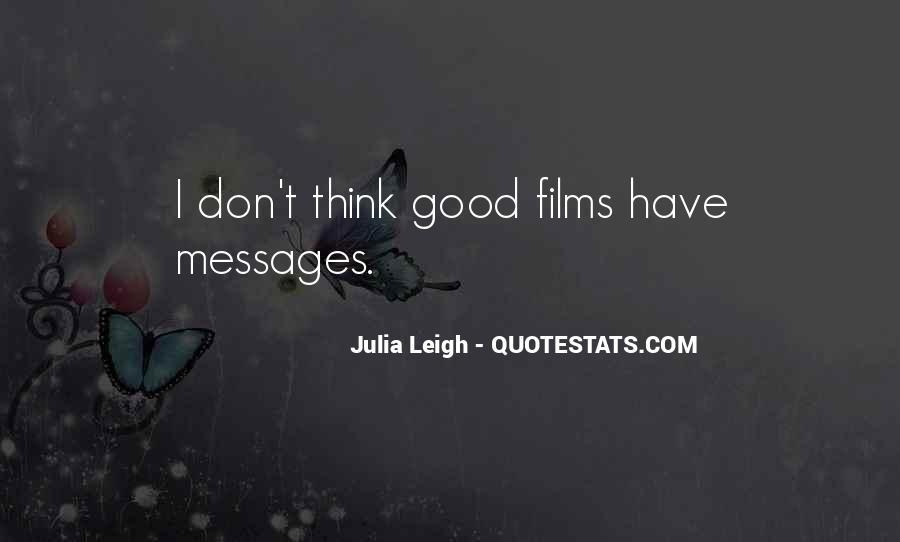 Julia Leigh Quotes #1706252