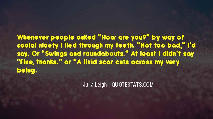 Julia Leigh Quotes #388967