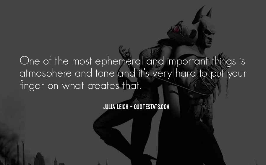 Julia Leigh Quotes #432404