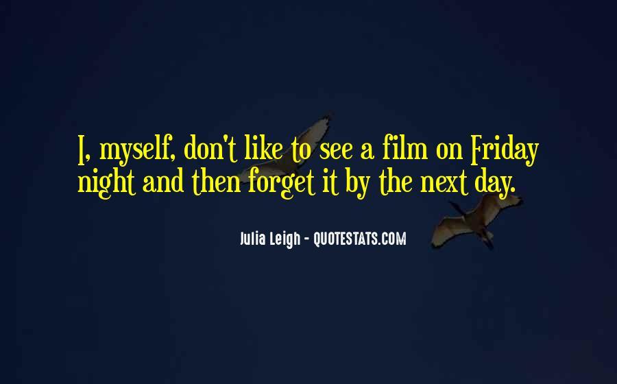 Julia Leigh Quotes #857555