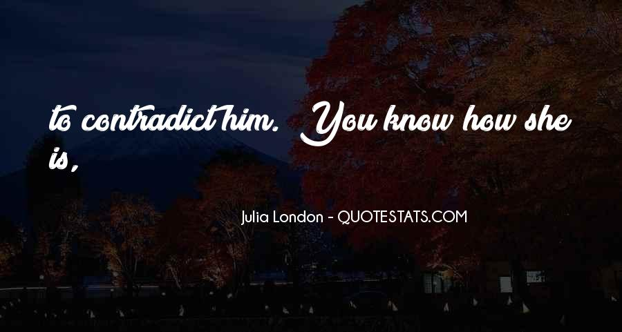 Julia London Quotes #1363753