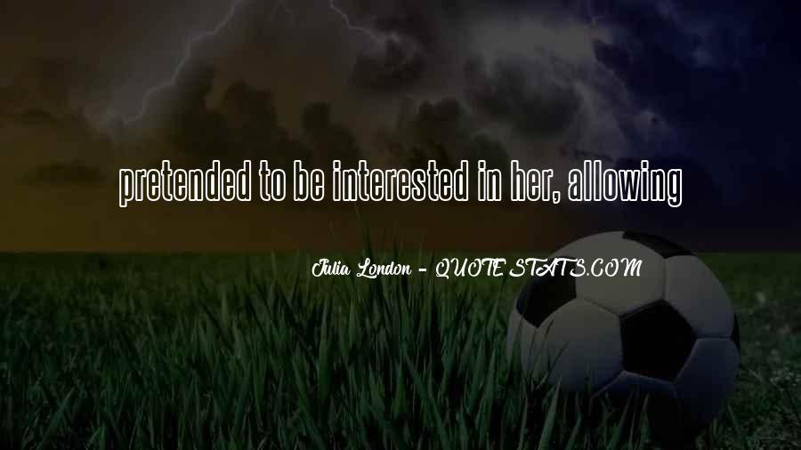 Julia London Quotes #1830011