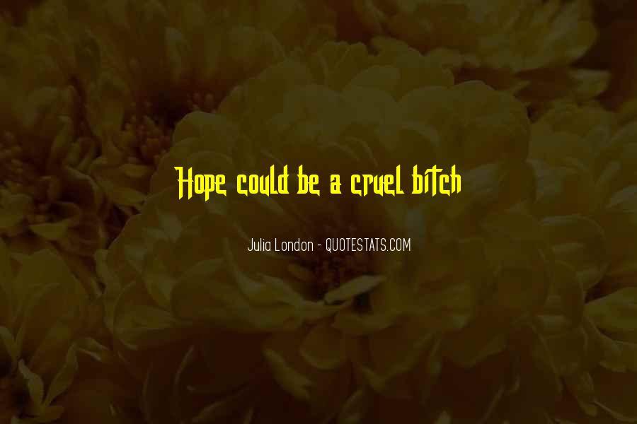 Julia London Quotes #265876