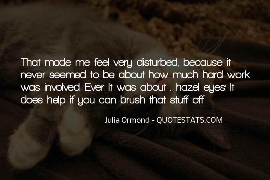 Julia Ormond Quotes #1206995