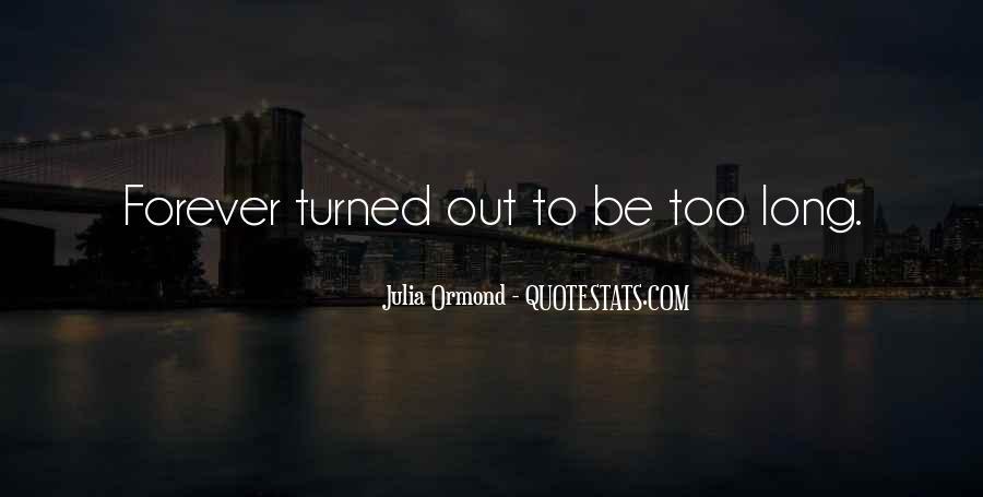 Julia Ormond Quotes #1798613