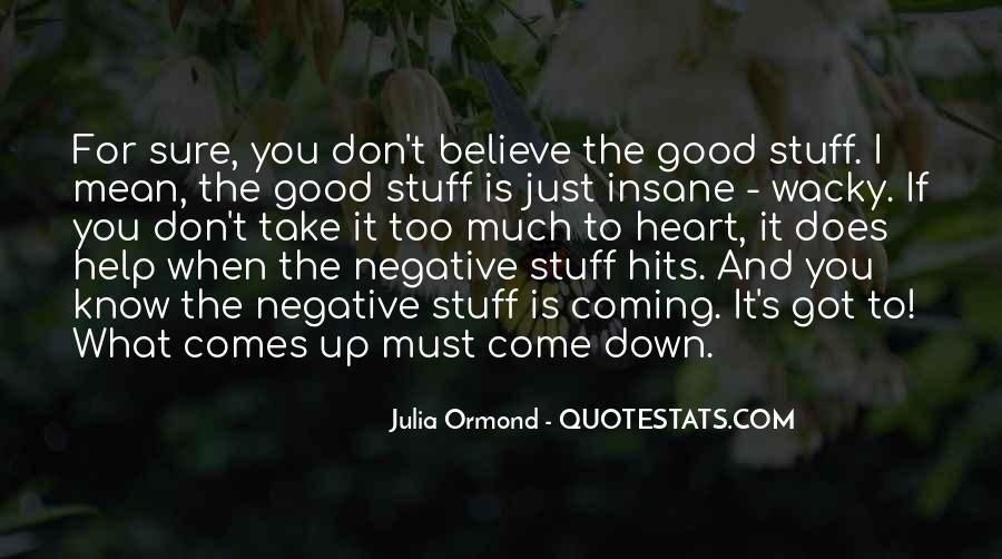 Julia Ormond Quotes #541995