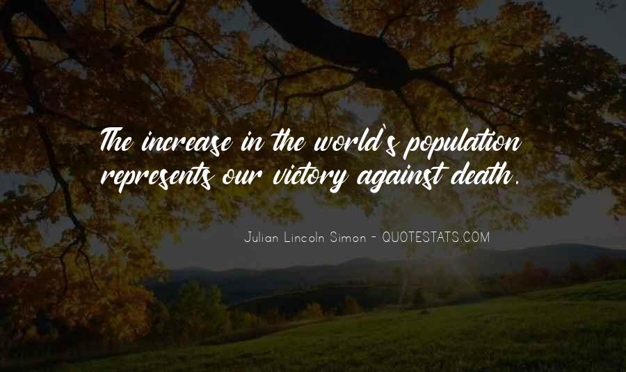 Julian Lincoln Simon Quotes #1827985