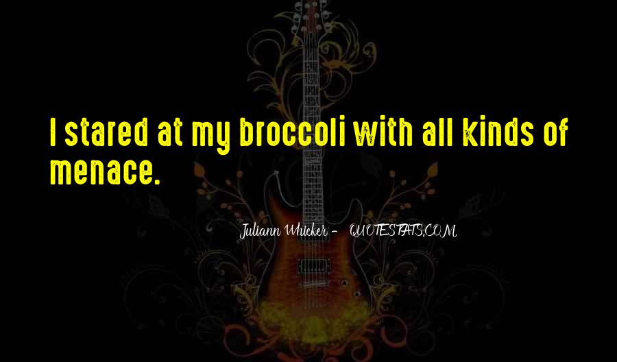Juliann Whicker Quotes #1048952