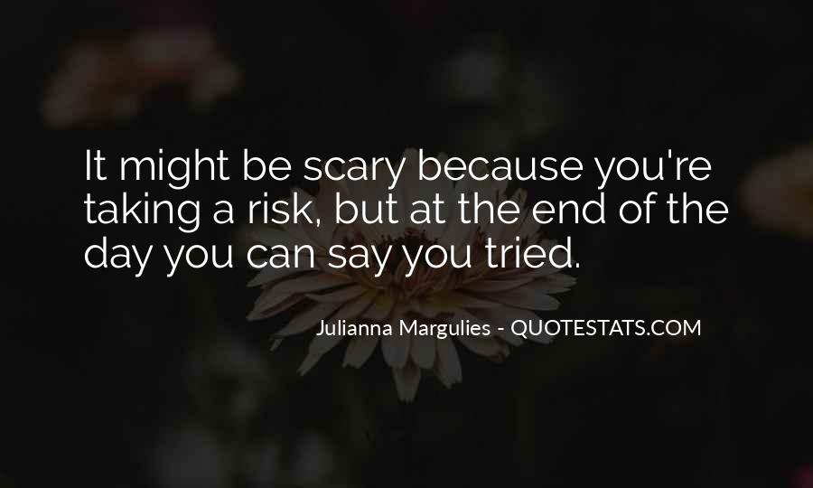 Julianna Margulies Quotes #1331680