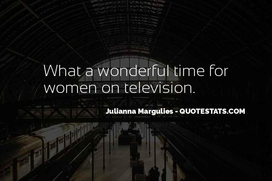 Julianna Margulies Quotes #1450020