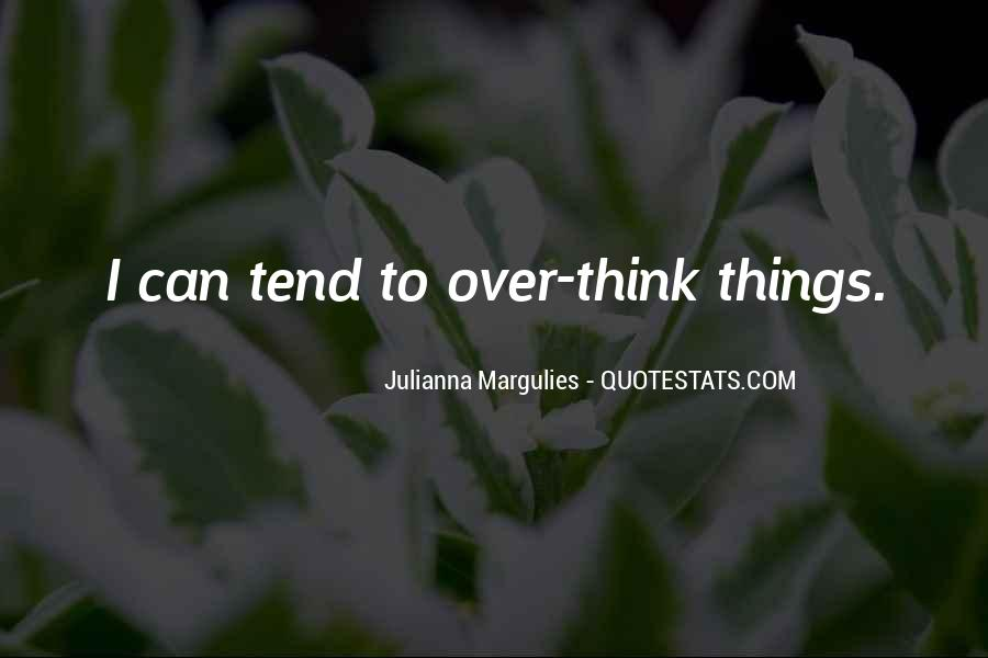Julianna Margulies Quotes #1810698