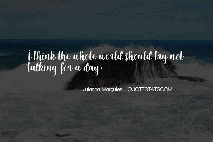 Julianna Margulies Quotes #259118