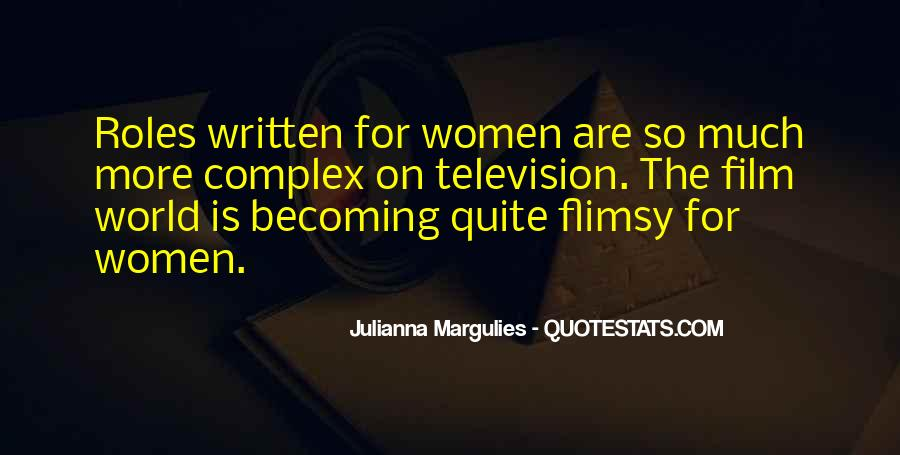 Julianna Margulies Quotes #261805