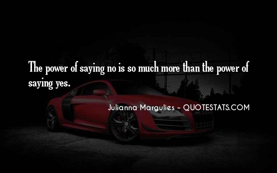 Julianna Margulies Quotes #388280