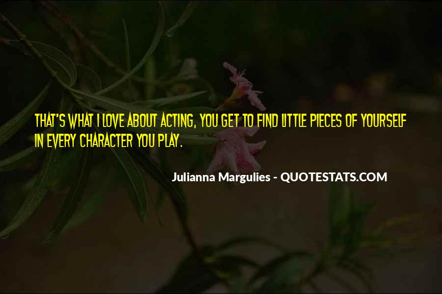 Julianna Margulies Quotes #628041