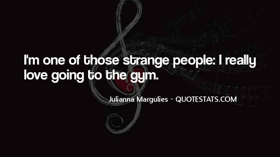 Julianna Margulies Quotes #651410