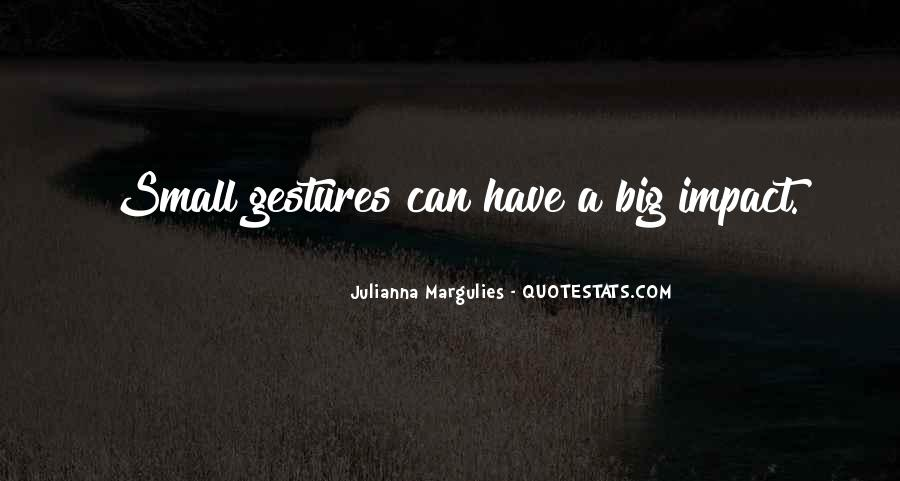 Julianna Margulies Quotes #744740