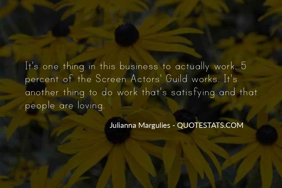 Julianna Margulies Quotes #848644