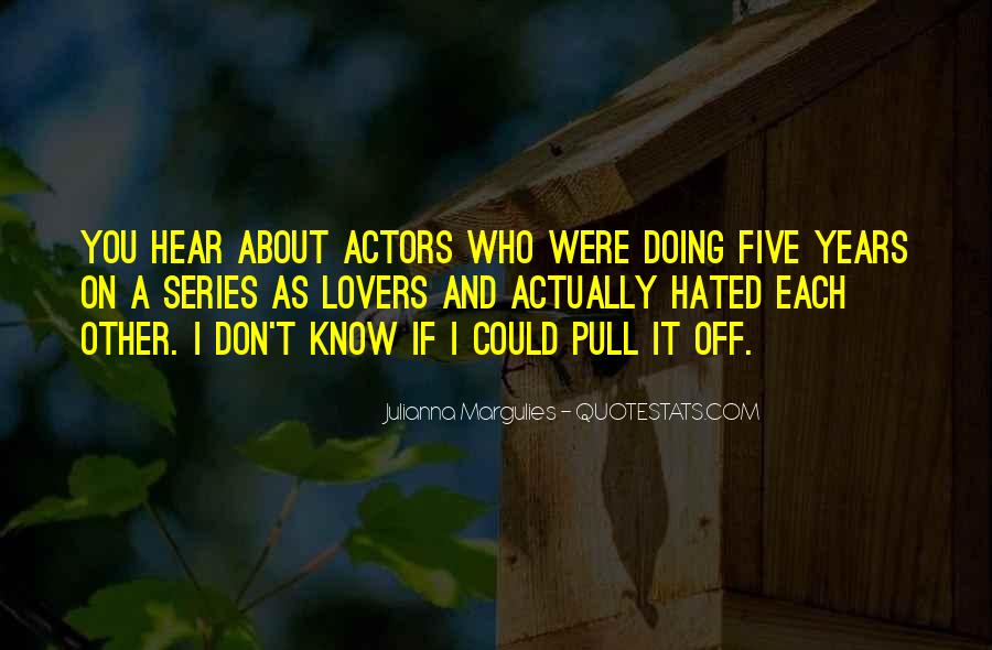 Julianna Margulies Quotes #95701