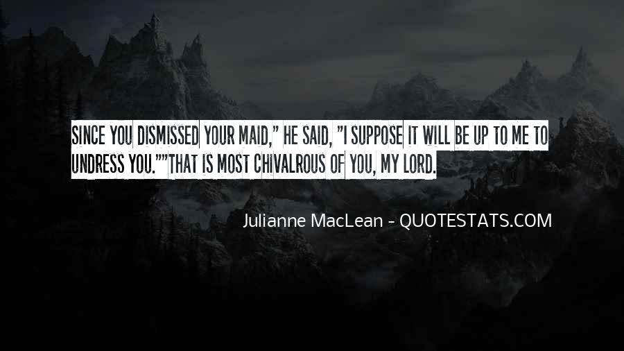 Julianne MacLean Quotes #1010598