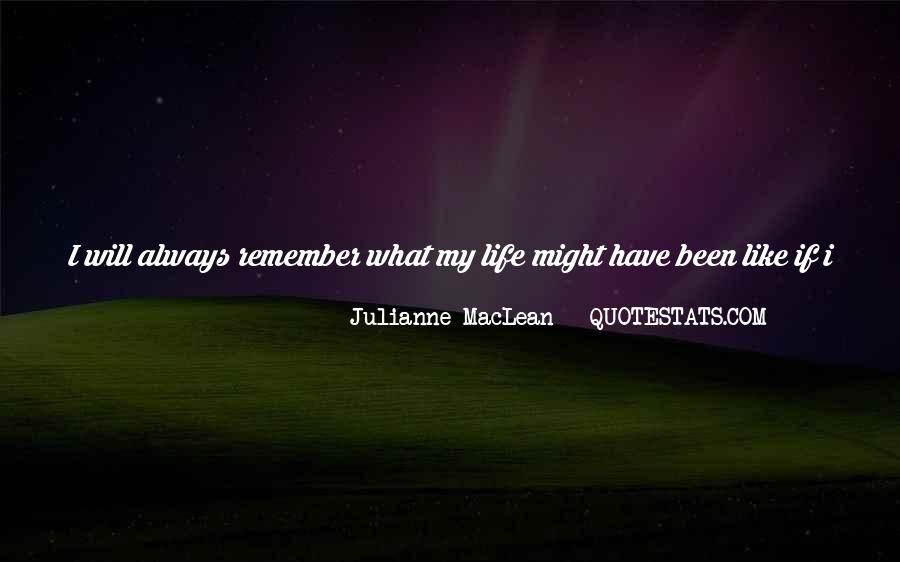 Julianne MacLean Quotes #387130