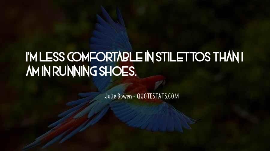 Julie Bowen Quotes #1154318