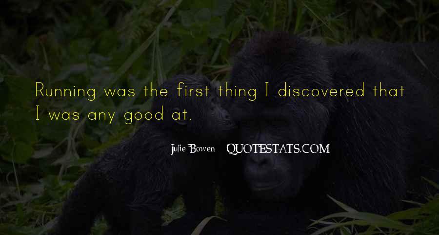 Julie Bowen Quotes #122841