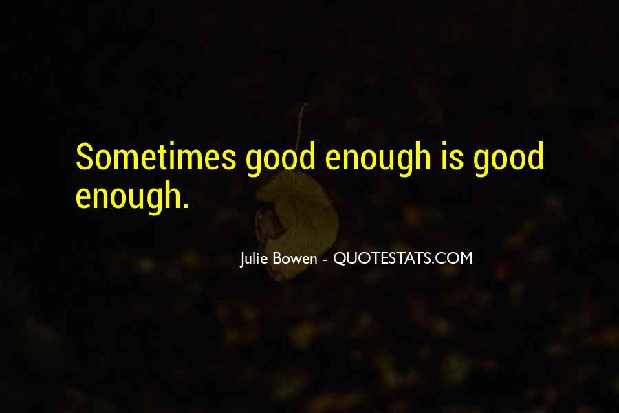 Julie Bowen Quotes #1297161