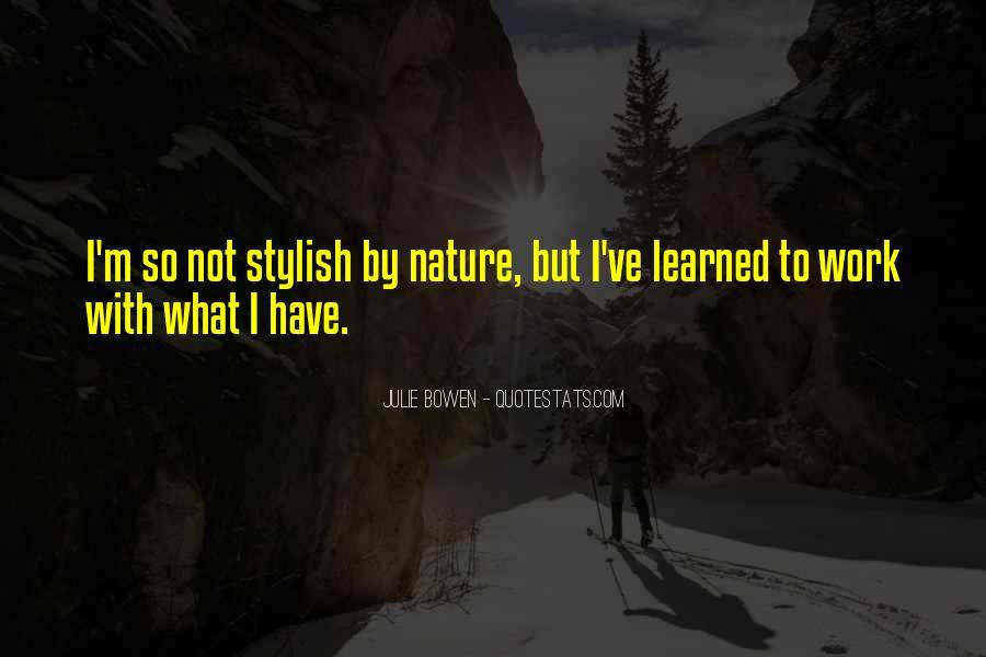 Julie Bowen Quotes #1322311