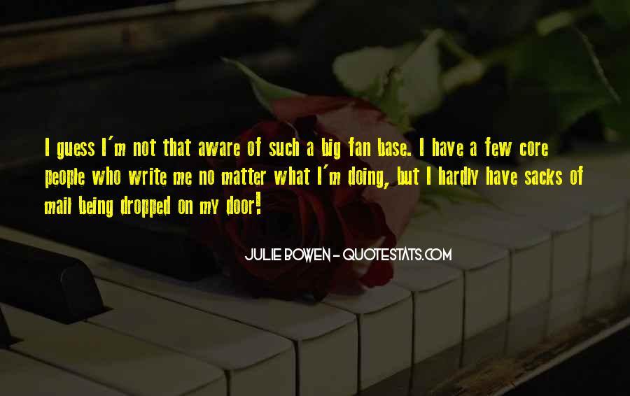 Julie Bowen Quotes #1366423