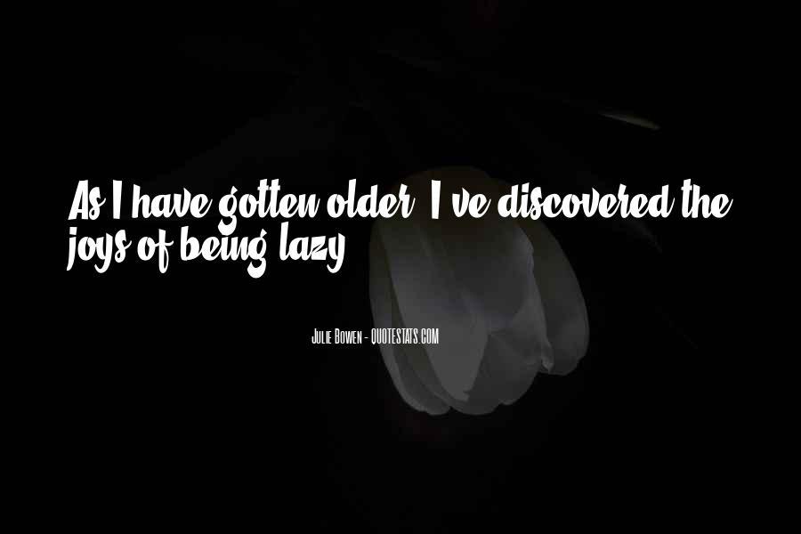 Julie Bowen Quotes #1446374